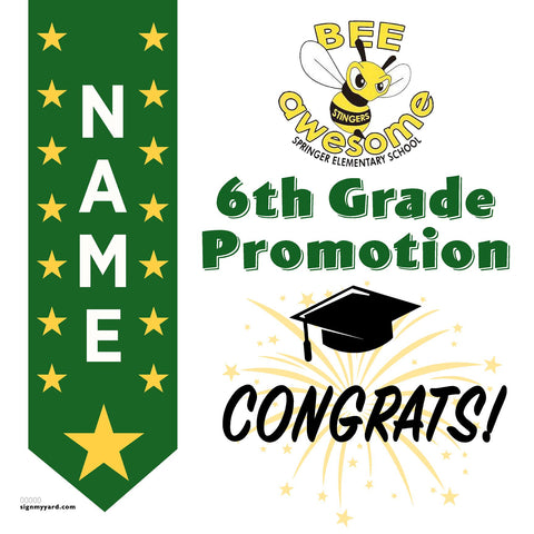 Springer Elementary School 6th Grade Promotion 24x24 Yard Sign (Option B)