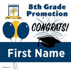 St. Perpetua School 8th Grade Promotion 24x24 #shineon2024 Yard Sign (Option A)
