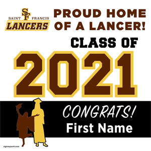 St. Francis High School 24x24 Class of 2020 Yard Sign (Option A)