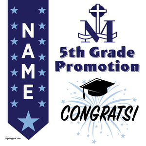 St. Mary of the Immaculate Conception 5th Grade Promotion 24x24 #shineon2027 Yard Sign (Option B)