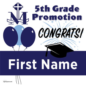 St. Mary of the Immaculate Conception 5th Grade Promotion 24x24 Yard Sign (Option A)