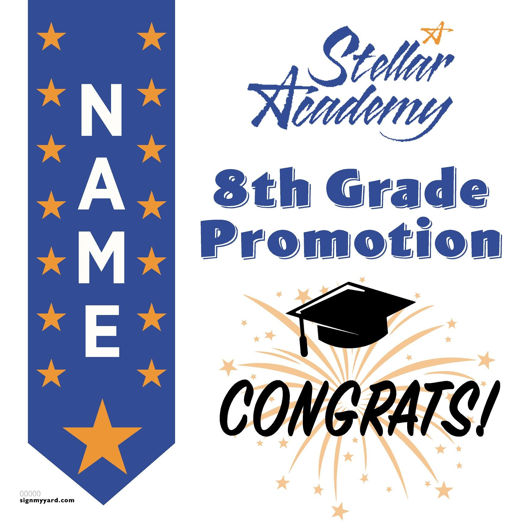 Stellar Academy 8th Grade Promotion 24x24 #shineon2024 Yard Sign (Option B)