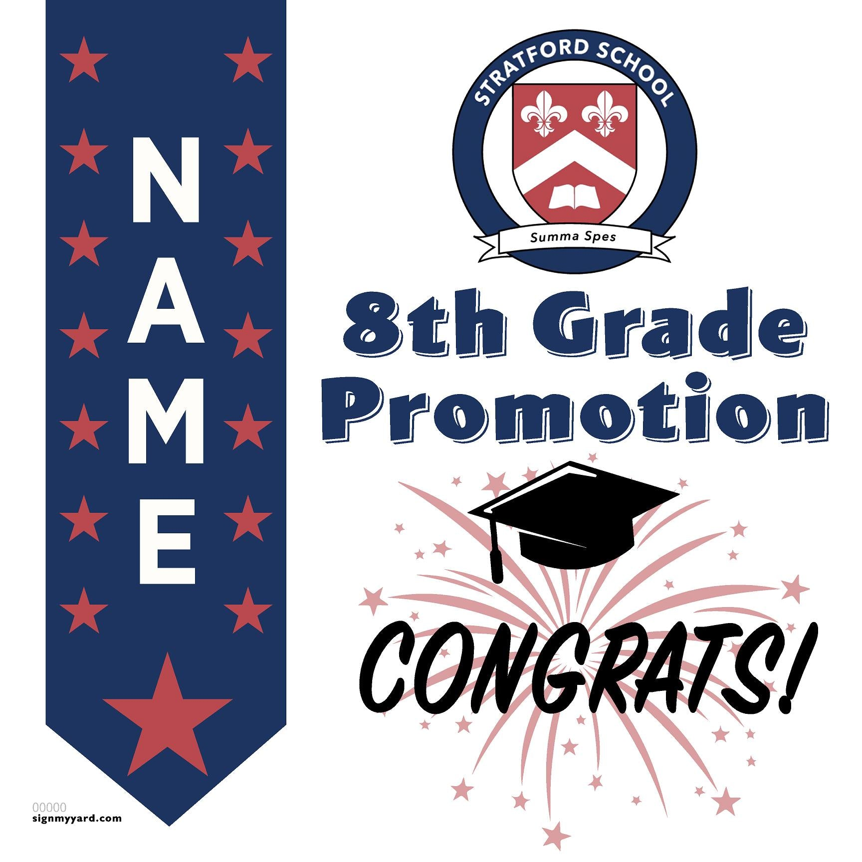 Stratford School 8th Grade Promotion 24x24 #shineon2024 Yard Sign (Option B)