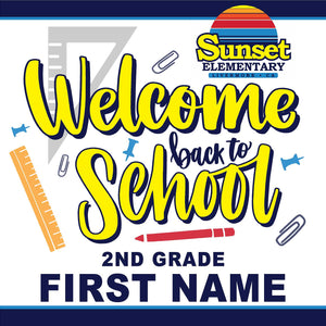 Sunset Elementary 2nd Grade Back to School 24x24 Yard Sign (includes installation in your yard)