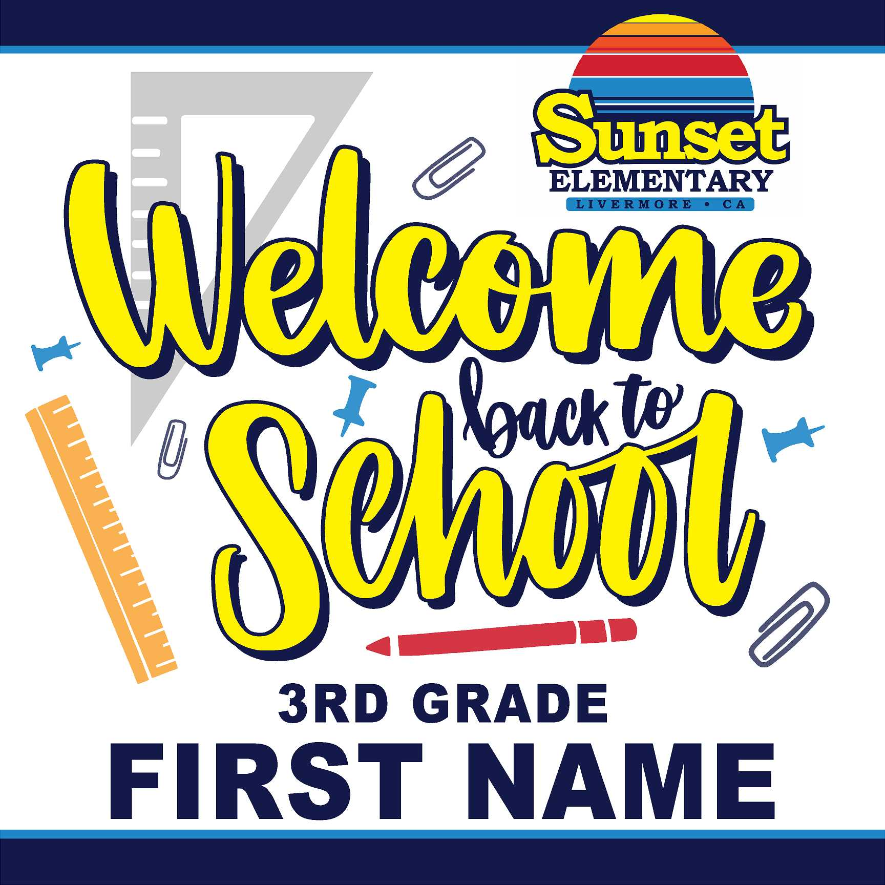 Sunset Elementary 3rd Grade Back to School 24x24 Yard Sign (includes installation in your yard)