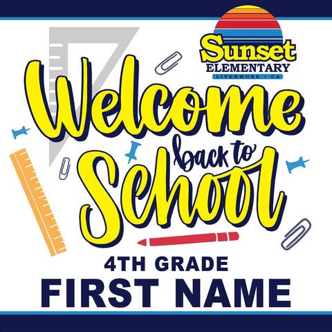 Sunset Elementary 4th Grade Back to School 24x24 Yard Sign (includes installation in your yard)