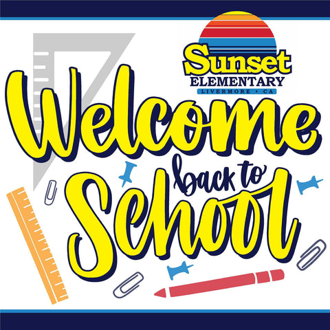 Sunset Elementary Generic Back to School 24x24 Yard Sign (includes installation in your yard)
