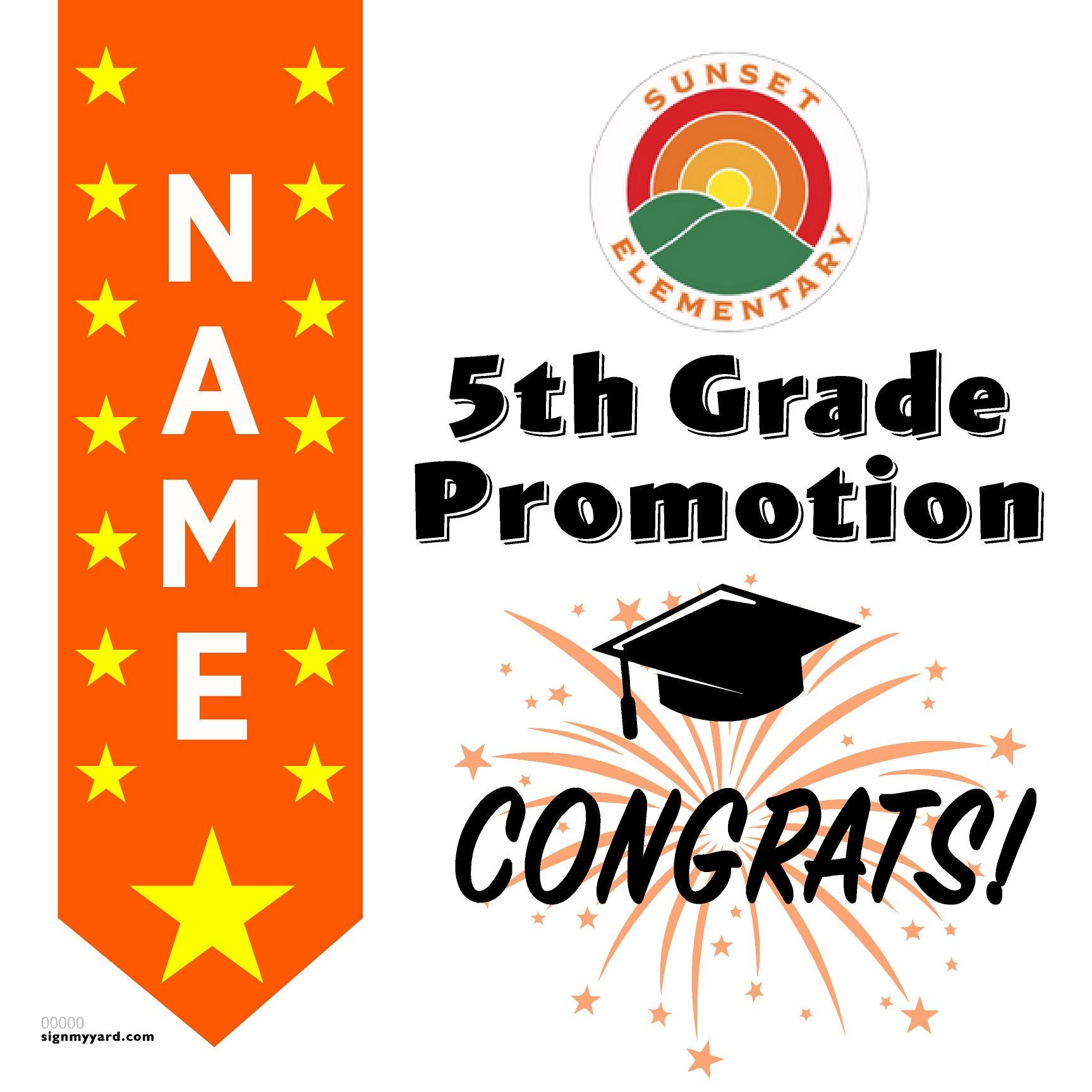 Sunset Elementary School 5th Grade Promotion 24x24 #shineon2027 Yard Sign (Option B)