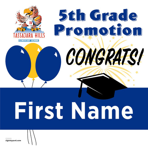 Tassajara Hills Elementary School 5th Grade Promotion 24x24 #shineon2027 Yard Sign (Option A)
