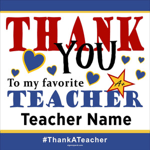 Thank a Teacher 24x24 Yard Sign (Option A)