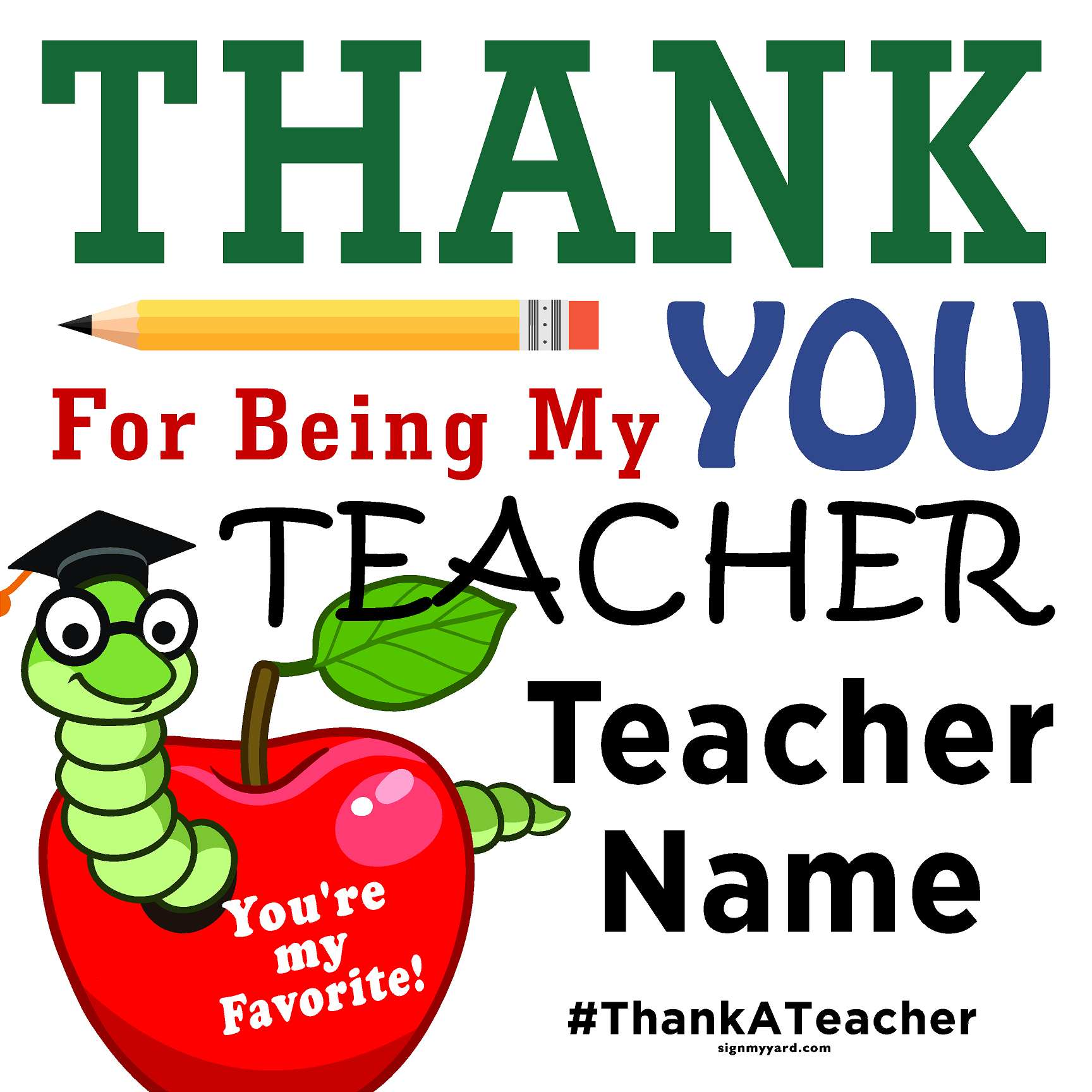 Thank a Teacher 24x24 Yard Sign (Option B)