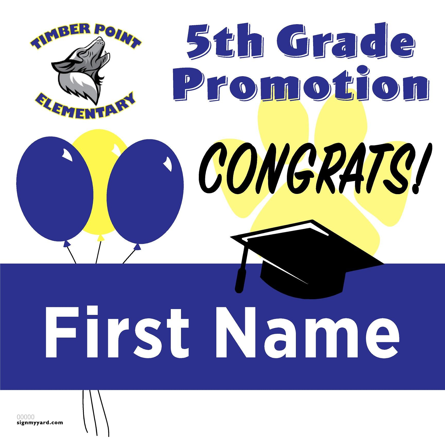 Timber Point Elementary School 5th Grade Promotion 24x24 #shineon2027 Yard Sign (Option A)