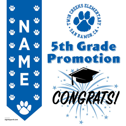 Twin Creeks Elementary School 5th Grade Promotion 24x24 #shineon2027 Yard Sign (Option B)