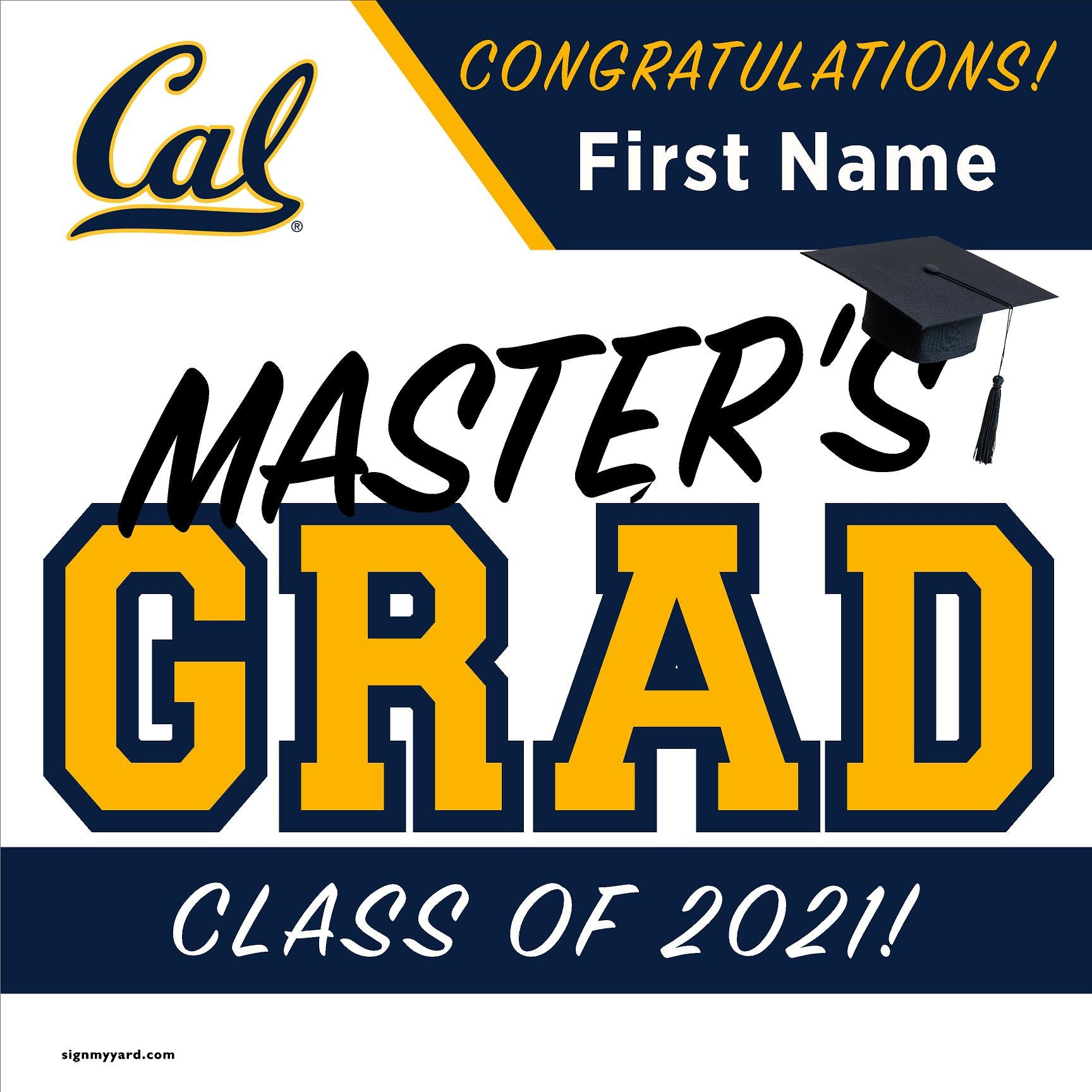 UC Berkeley Masters Grad 24x24 Class of 2021 Yard Sign (Option A)