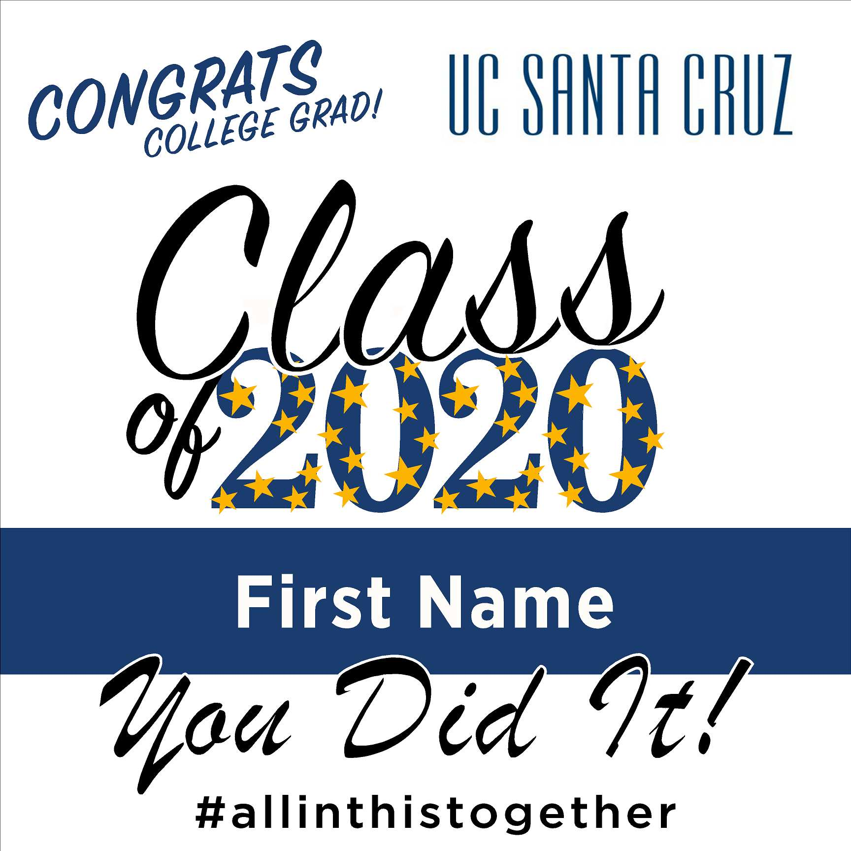 UC Santa Cruz 24x24 Class of 2020 Yard Sign (Option B)
