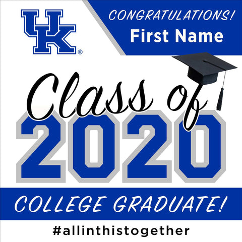 University of Kentucky 24x24 Class of 2020 Yard Sign (Option A)