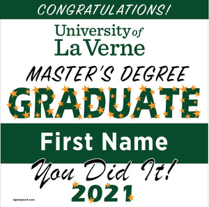 University of La Verne Masters 24x24 Class of 2021 Yard Sign (Option B)