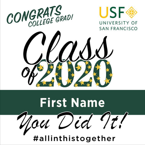 University of San Francisco 24x24 Class of 2020 Yard Sign (Option B)