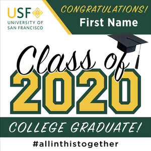 University of San Francisco 24x24 Class of 2020 Yard Sign (Option A)