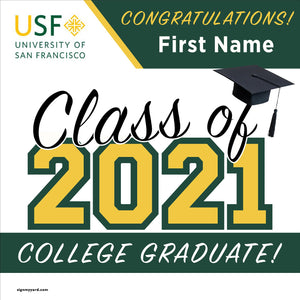 University of San Francisco 24x24 Class of 2021 Yard Sign (Option A)