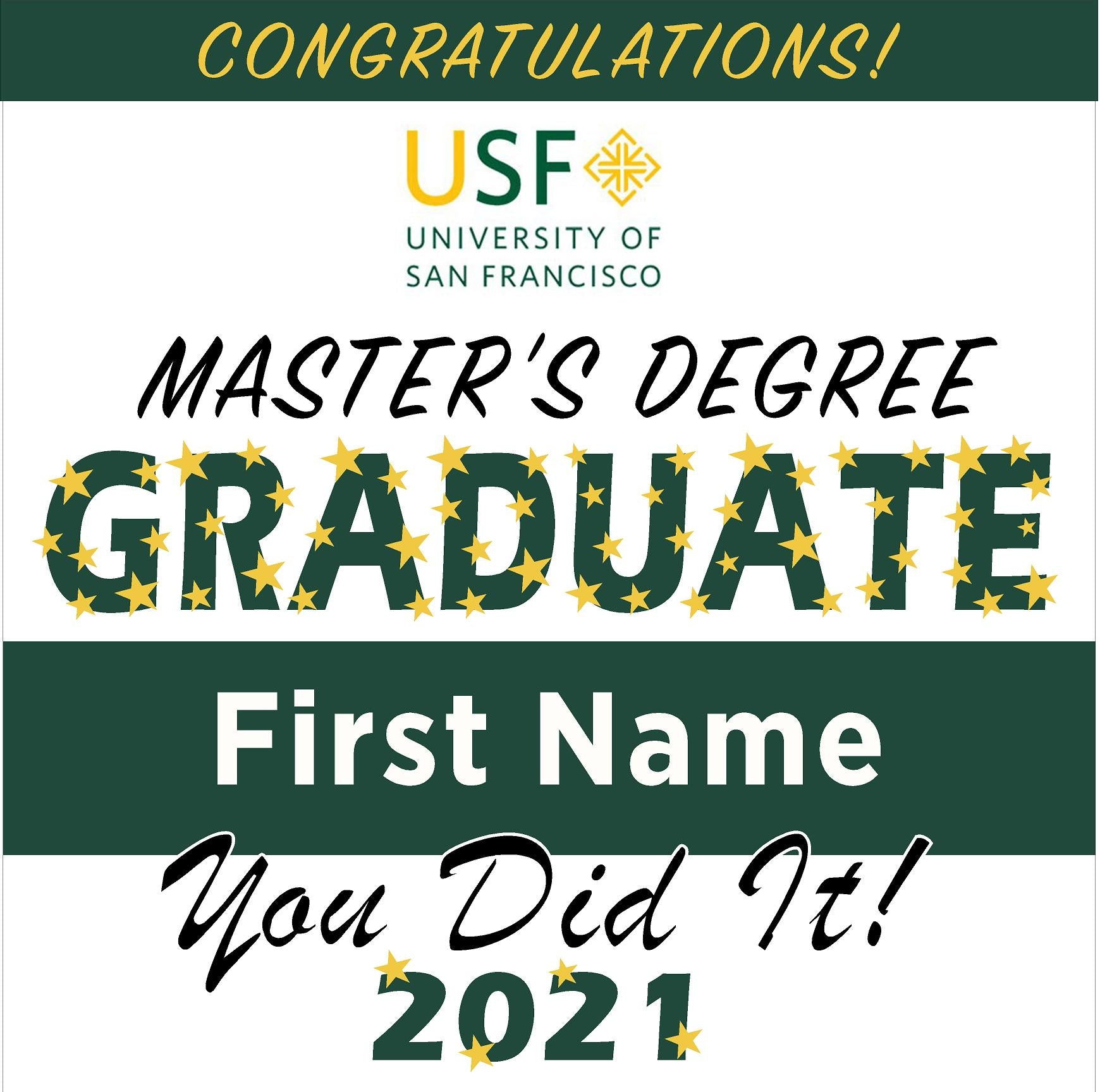 University of San Francisco (Masters) 24x24 Class of 2020 Yard Sign (Option B)