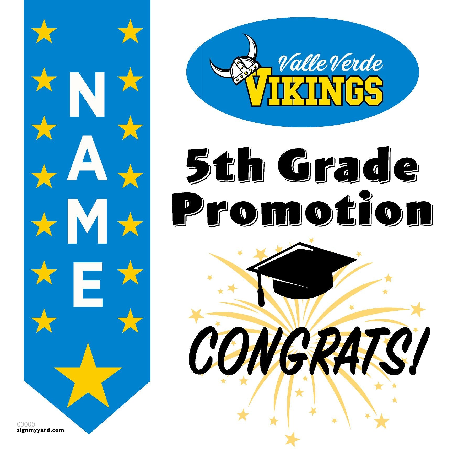 Valle Verde Elementary School 5th Grade Promotion 24x24 #shineon2027 Yard Sign (Option B)