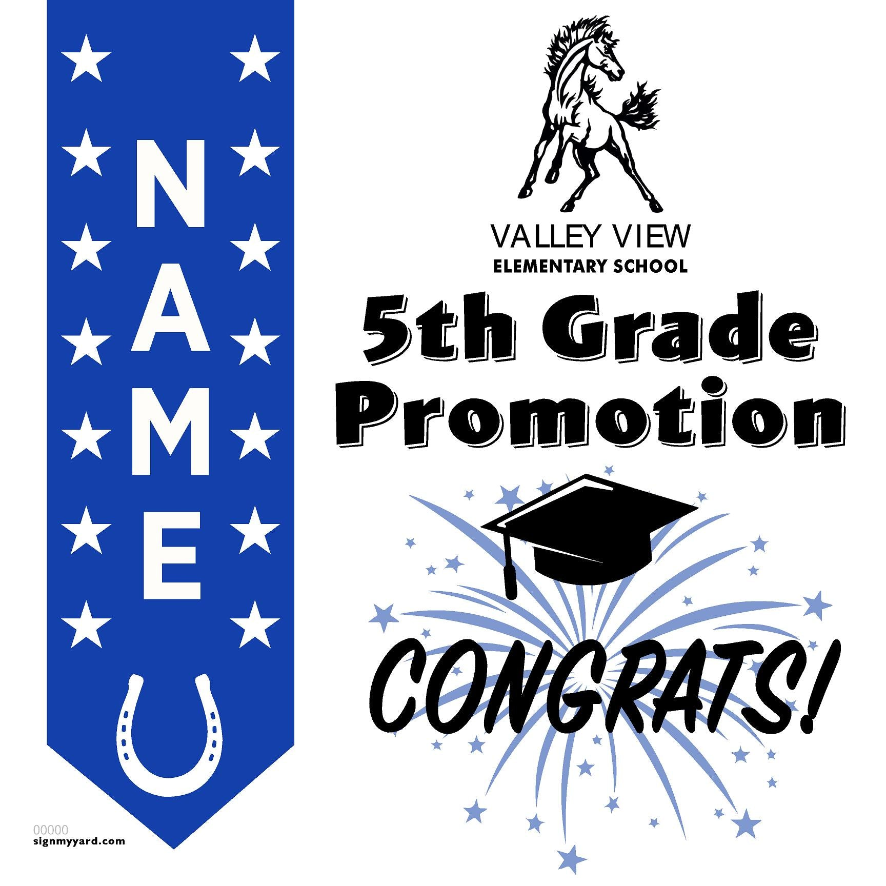 Valley View Elementray School 5th Grade Promotion 24x24 #shineon2027 Yard Sign (Option B)