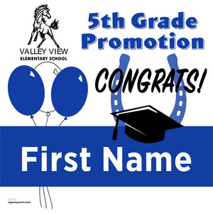 Valley View Elementray School 5th Grade Promotion 24x24 #shineon2027 Yard Sign (Option A)