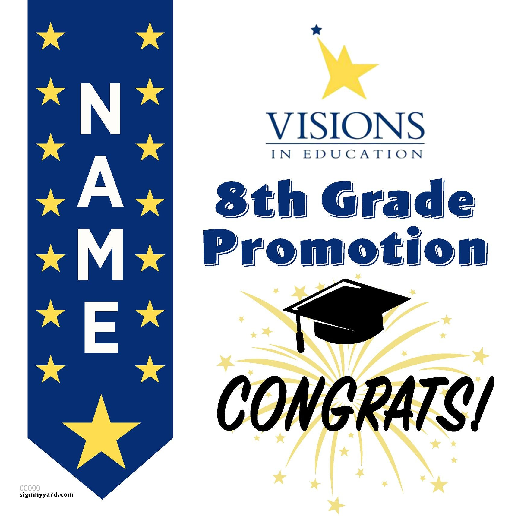 Visions in Education 8th Grade Promotion 24x24 #shineon2024 Yard Sign (Option B)