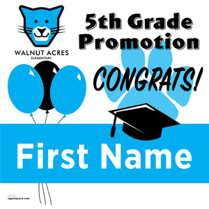 Walnut Acres Elementary School 5th Grade Promotion 24x24 #shineon2027 Yard Sign (Option A)