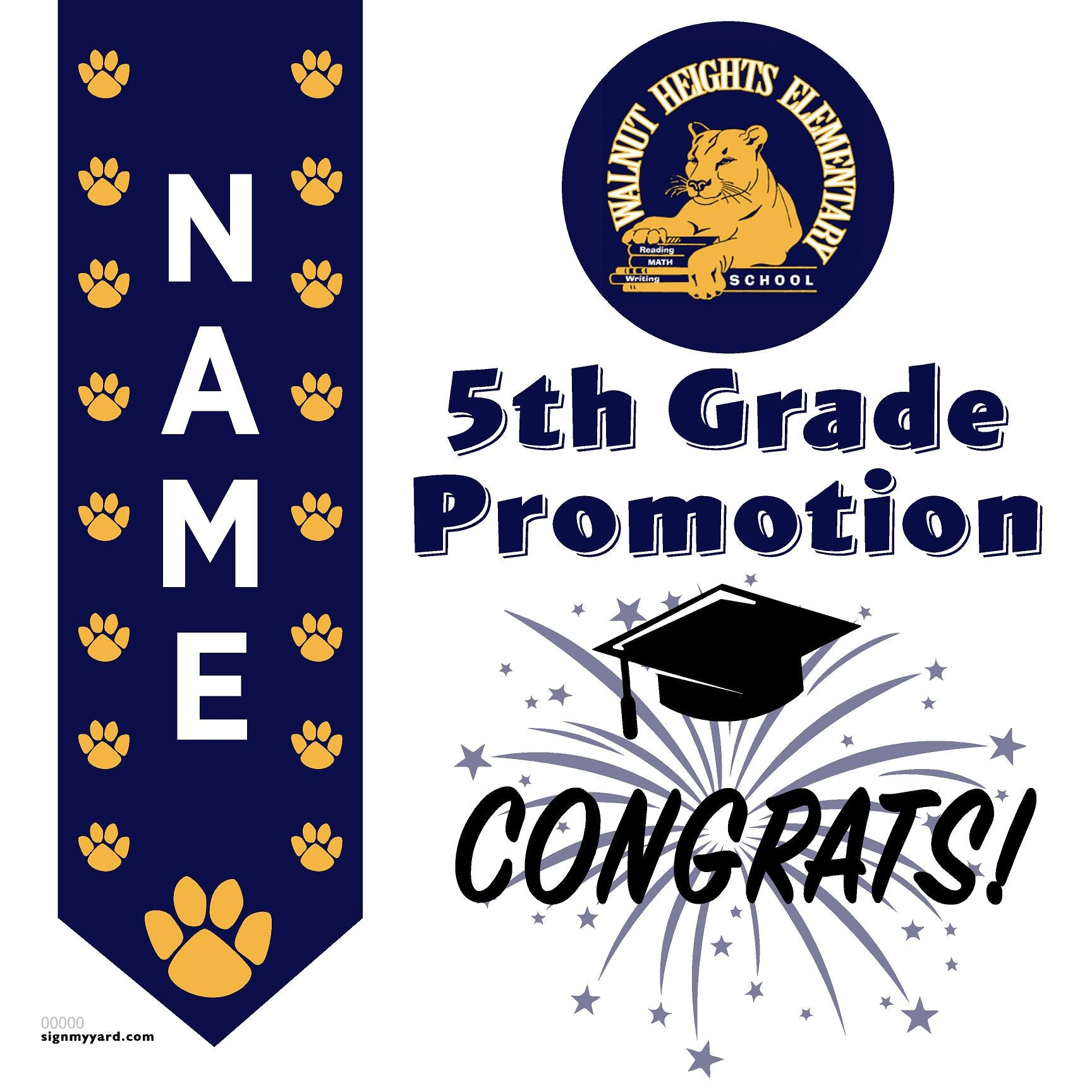 Walnut Heights Elementary School 5th Grade Promotion 24x24 #shineon2027 Yard Sign (Option B)
