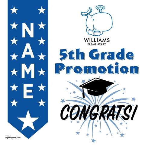 Williams Elementary School 5th Grade Promotion 24x24 #shineon2027 Yard Sign (Option B)