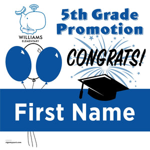 Williams Elementary School 5th Grade Promotion 24x24 Yard Sign (Option A)