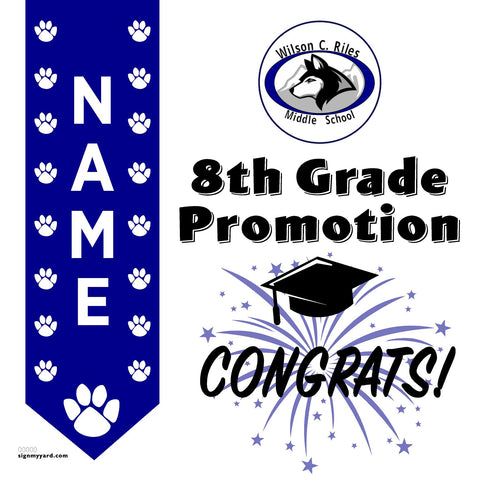 Wilson C. Riles Middle School 8th Grade Promotion 24x24 #shineon2024 Yard Sign (Option B)