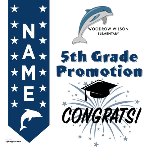 Woodrow Wilson Elementary School 5th Grade Promotion 24x24 #shineon2027 Yard Sign (Option B)