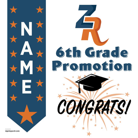 Zehnder Ranch Elementary School 6th Grade Promotion 24x24 Yard Sign (Option B)