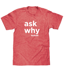 """ask why"" T-Shirt"