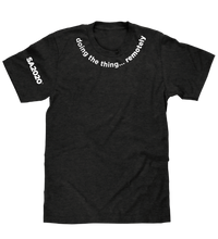 "Load image into Gallery viewer, ""doing the thing...remotely"" Zoom T-Shirt"
