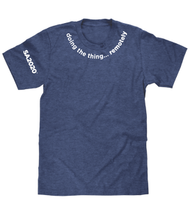 """doing the thing...remotely"" Zoom T-Shirt"