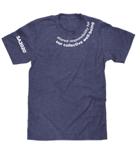 "Load image into Gallery viewer, ""shared responsibility for our collective well-being"" Zoom T-Shirt"