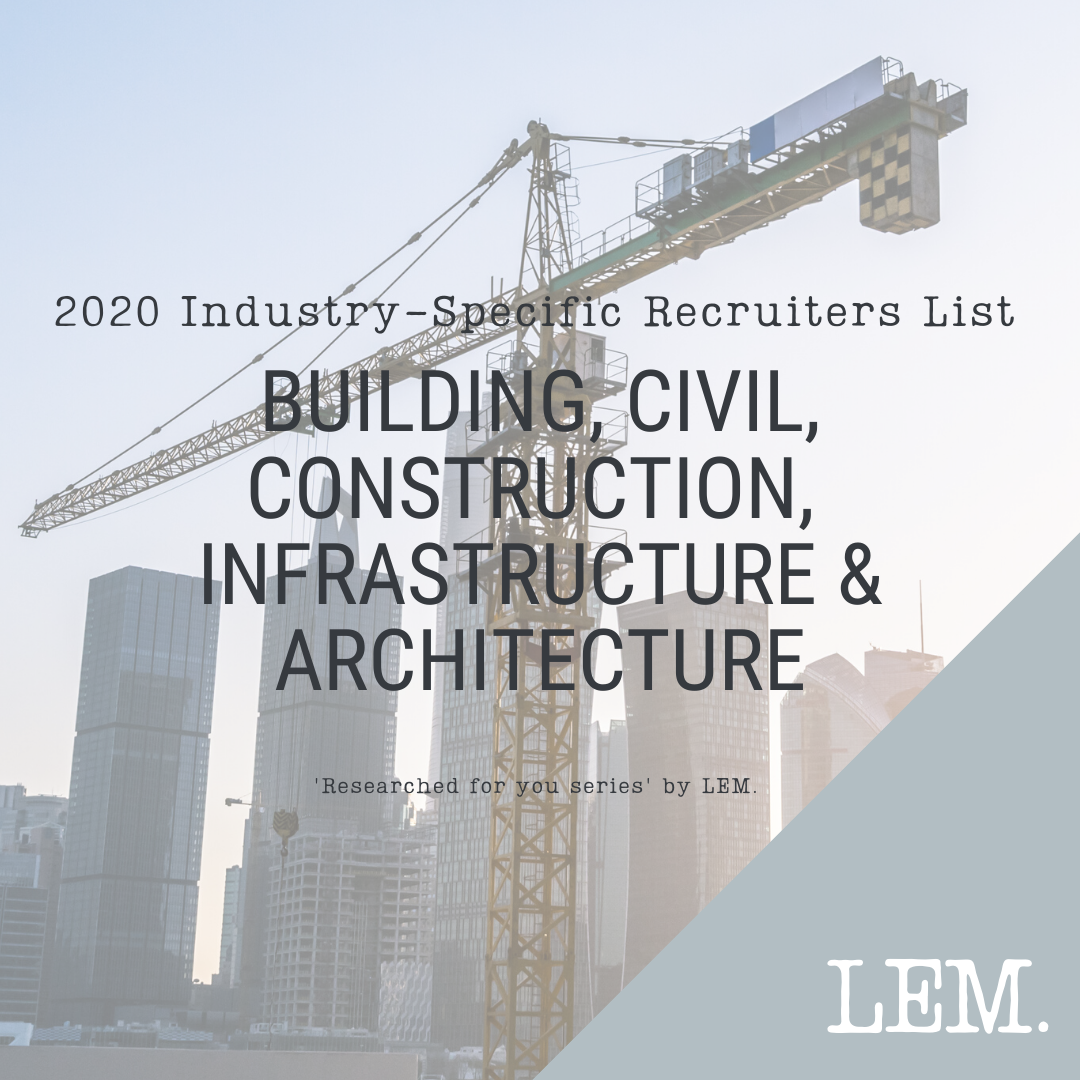 Building, Civil, Construction, Infrastructure & Architecture | 2020 NZ Industry-Specific Recruiters List | 59 Recruiters