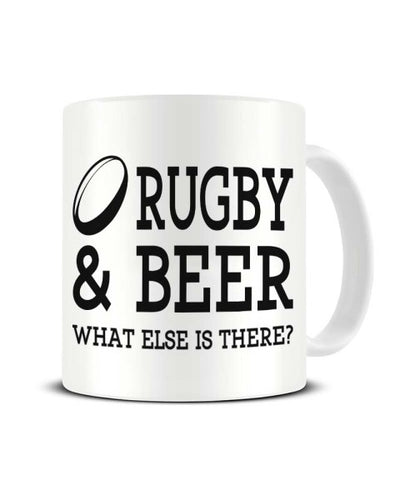 Rugby and Beer What Else is There Ceramic Mug