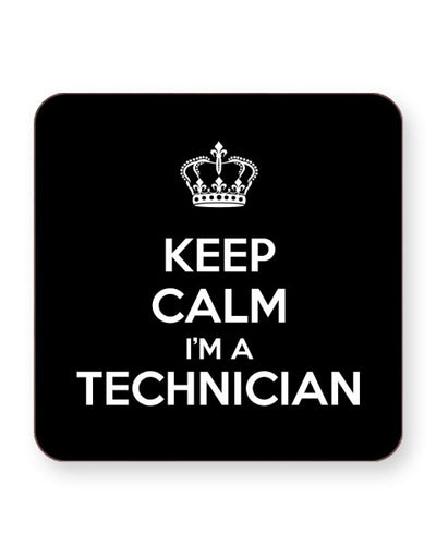 Keep Calm I'm an Technician - Barware Home Kitchen Drinks Coasters