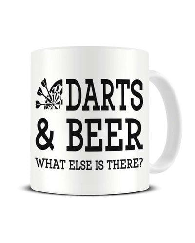 Darts and Beer What Else is There Ceramic Mug