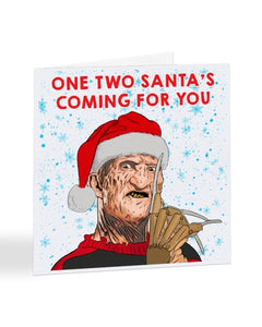 One Two Santa's Coming For You - Freddie Kruger - Christmas Greetings Card