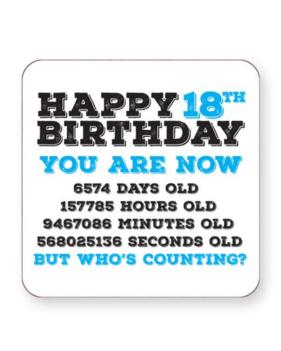 Happy 18th Birthday - Who's Counting - Barware Home Kitchen Drinks Coasters