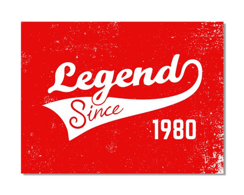 1980's Birthday - Legend Since CHOOSE YEAR - Vintage Bar Metal Wall Sign