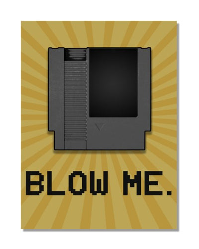 Blow Me - Retro Video Game Cartridge - Video Games Gamer Bar Metal Wall Sign