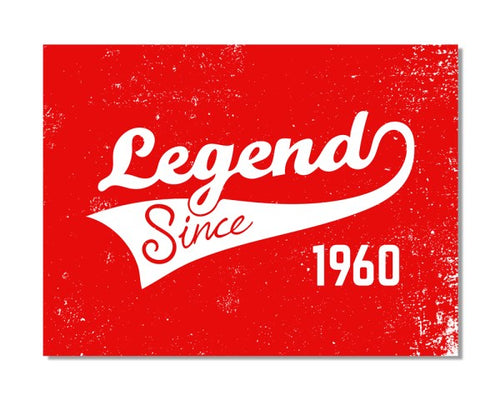 1960's Birthday - Legend Since CHOOSE YEAR - Vintage Bar Metal Wall Sign