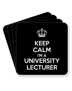 Keep Calm I'm a University Lecturer - Barware Home Kitchen Drinks Coasters